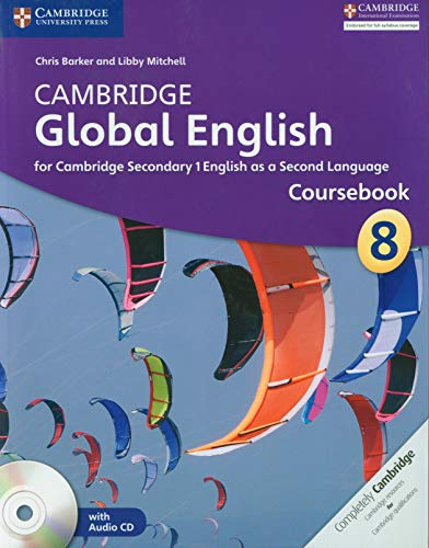 Cambridge Global English. Stages 7-9. Stage 8 Coursebook. Con CD-Audio (Cambridge International Examin)