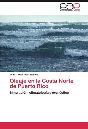 Oleaje en la Costa Norte de Puerto Rico