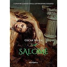 Salomè:  Edizione bilingue italiano-francese (Eden) (Italian Edition)