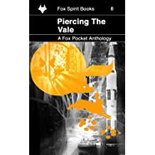 Piercing the Vale: Volume 8 (Fox Pockets)
