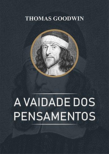 A Vaidade dos Pensamentos (Portuguese Edition)