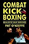 Combat Kick Boxing: Realistic Self De...