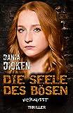 Die Seele des Bösen - Vermisst (Sadie Scott 14) von Dania Dicken