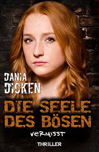 Buchseite und Rezensionen zu 'Die Seele des Bösen - Vermisst (Sadie Scott 14)' von Dania Dicken