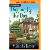 DIGGING UP THE DIRT          M (Southern Ladies Ducote Sisters)