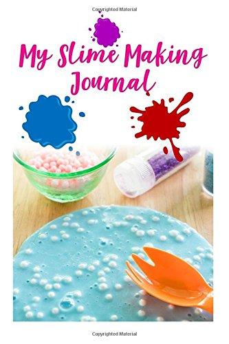 My Slime Recipe Notebook: Journal planner for slime fanatic, hobbyist por Dr. Slime