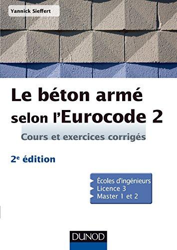 Le béton armé selon l'Eurocode 2 - 2ed