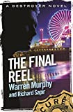 The Final Reel: Number 116 in Series (The Destroyer) (English Edition)