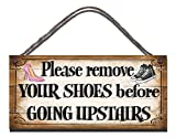 Gigglewick Gifts Wooden Funny Sign Before Going Upstairs Please remove Your Shoes Shabby Chic Birthday Occasion Wall Plaque Gift Present