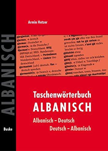 Taschenwörterbuch Albanisch: Albanisch-Deutsch / Deutsch-Albanisch