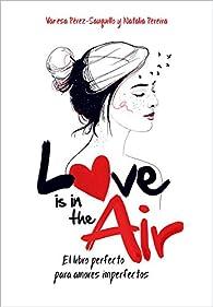 Love is in the air par Vanesa Pérez-Sauquillo