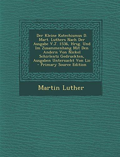 der-kleine-katechismus-d-mart-luthers-nach-der-ausgabe-vj-1536-hrsg-und-im-zusammenhang-mit-den-ande