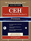 CEH Certified Ethical Hacker All-In-One Exam Guide: With Online Practice Labs (Allinone Exam Guides)