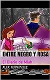 Entre Negro y Rosa