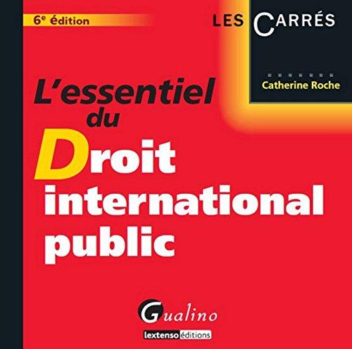 L'Essentiel du droit international public 6me dition