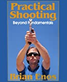 Image de Practical Shooting, Beyond Fundamentals (English Edition)