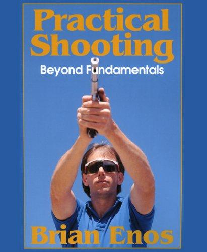 Practical Shooting, Beyond Fundamentals (English Edition)