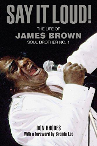 Say It Loud!: My Memories of James Brown, Soul Brother No. 1 ...