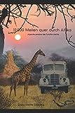 12 000 Meilen quer durch Afrika: Abenteuerreise der Familie Mette