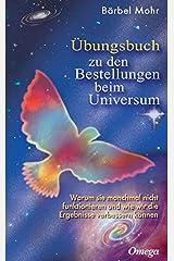 Übungsbuch zu den Bestellungen beim Universum: Den direkten Draht nach oben aktivieren Gebundene Ausgabe