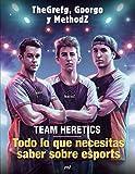 Team Heretics: Todo lo que necesitas saber sobre esports (4You2)