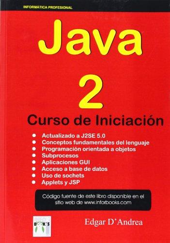 Java 2 - curso de iniciacion por Edgar D Andrea