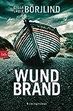 Wundbrand: Kriminalroman (Die Rönning/Stilton-Serie 5) von Cilla Börjlind