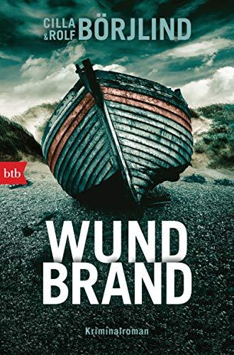 Buchseite und Rezensionen zu 'Wundbrand: Kriminalroman (Die Rönning/Stilton-Serie 5)' von Cilla Börjlind