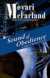 Sound of Obedience: A Debts to Recover Novella