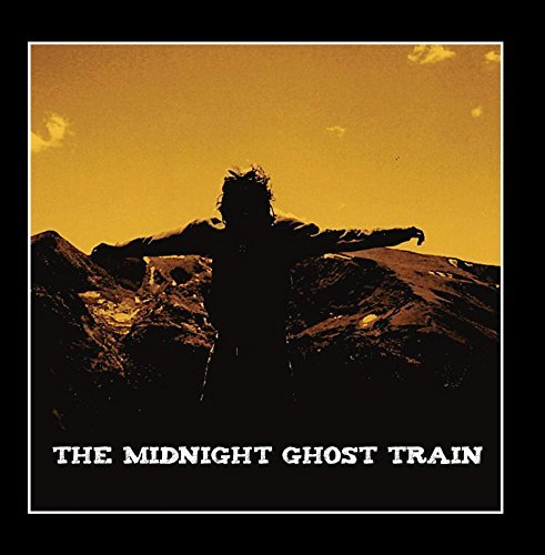 The Midnight Ghost Train by The Midnight Ghost Train