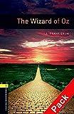 Oxford Bookworms Library: 6. Schuljahr, Stufe 2 - The Wizard of Oz: Reader und CD