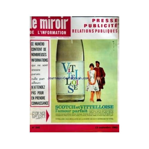 MIROIR DE L'INFORMATION DE LA PUBLICITE ET DES RELATIONS PUBLIQUES (LE) [No 246] du 13/09/1962