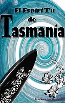 El Espíritu de Tasmania: (redit. 2015) de [Menéndez, Rosa Alcántara]