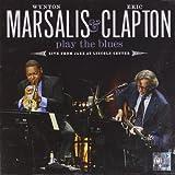 Wynton Marsalis & Eric Clapton Play The Blues by Wynton Marsalis (2011-09-13)