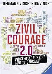 Zivilcourage 2.0: Vorkämpfer für eine gerechte Zukunft