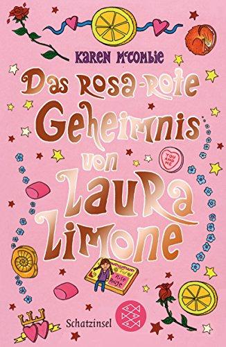 Das rosa-rote Geheimnis von Laura Limone (Fischer Schatzinsel)