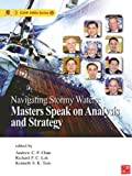 EMBA Series:Navigating Stormy Waters : Masters Speak on Analysis and Strategy (English Edition)