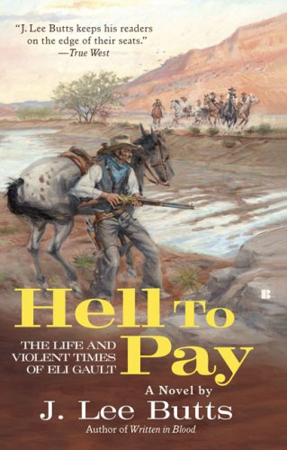 Hell to Pay: The Life and Violent Times of Eli Gault