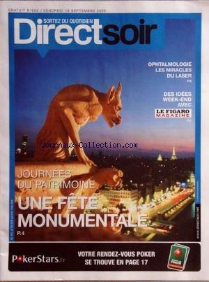 DIRECT SOIR [No 605] du 18/09/2009 - JOURNEE DU PATRIMOINE - OPHTALMOLOGIE - LES MIRACLES DU LASER - IDEE WEEK-END