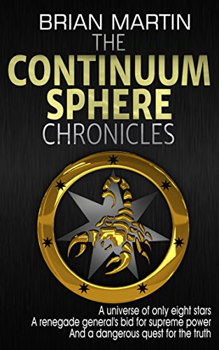 The Continuum Sphere Chronicles by [Martin, Brian]