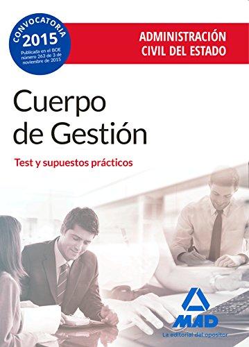 Cuerpo de Gestión de la Administración Civil del Estado. Test y supuestos prácticos