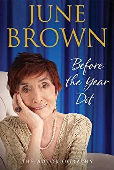 Before the Year Dot by [Brown, June]