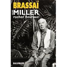Henry Miller, rocher heureux
