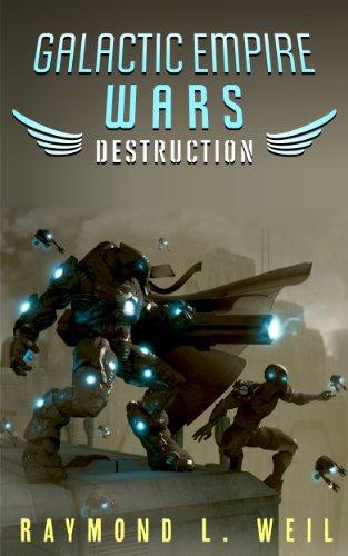 galactic-empire-wars-destruction-the-galactic-empire-wars-book-1