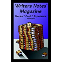 Writers Notes Magazine: Issue #6