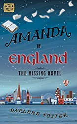 Amanda in England: The Missing Novel by Darlene Foster (2012-08-01)