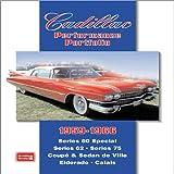 Cadillac 1959-1966 Performance Portfolio: Series 60 Special, Series 62, Series 75, Coupe and Sedan De Ville, Eldorado, Calais