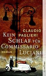 Kein Schlaf für Commissario Luciani: Roman (Commisario Luciani 2)