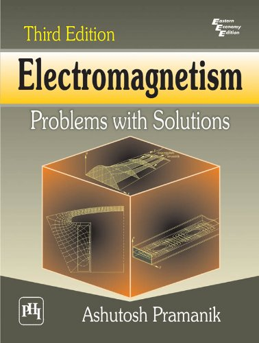 Electromagnetism : Problems and Solutions (English Edition)