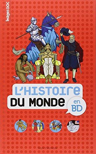 Histoire du monde en BD par Collectif